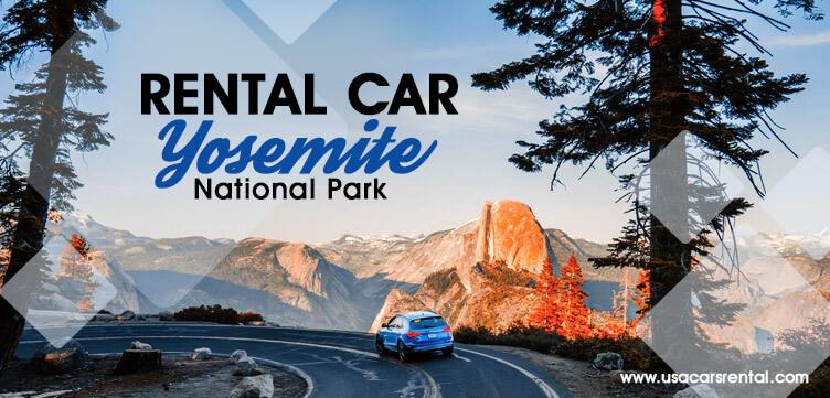 Car rental Yosemite National Park